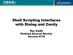 Shell Scripting Interfaces with Dialog and Zenity Ray