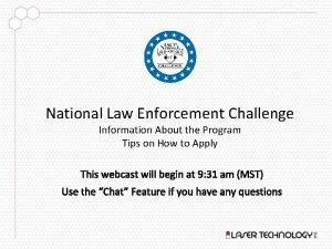 National Law Enforcement Challenge Information About the Program