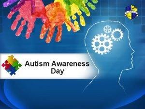 Autism Awareness Day Autism Awareness Welcome to Halesbury