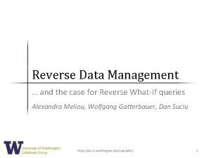 Reverse Data Management and the case for Reverse