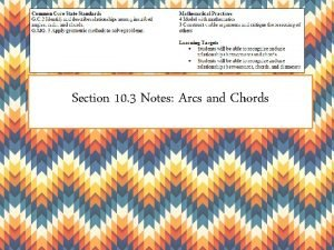 Section 10 3 Notes Arcs and Chords Ex