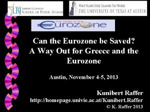 Can the Eurozone be Saved A Way Out