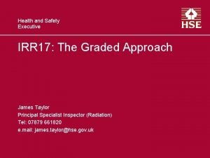 Health and Safety Executive IRR 17 The Graded