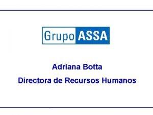 Adriana Botta Directora de Recursos Humanos 2005 Clasificaci