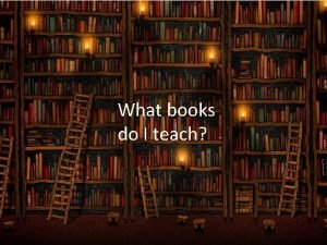 What books do I teach Classics Young Adult