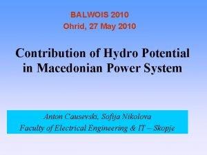 BALWOIS 2010 Ohrid 27 May 2010 Contribution of