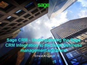 Sage CRM Understanding the Sage CRM Integration to