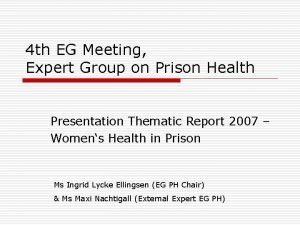 4 th EG Meeting Expert Group on Prison