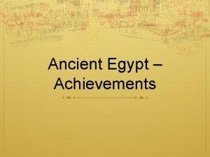 Ancient Egypt Achievements Quiz 1 The Egyptians build