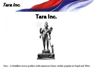 Tara Inc Tara A Buddhist saviorgoddess with numerous