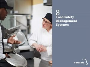 Food Safety Management Systems Food safety management system