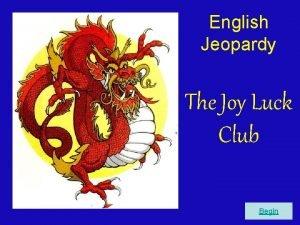 English Jeopardy The Joy Luck Club Begin Round