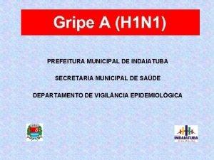 PREFEITURA MUNICIPAL DE INDAIATUBA SECRETARIA MUNICIPAL DE SADE