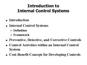 Introduction to Internal Control Systems Introduction Internal Control