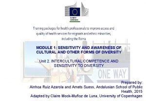 MODULE 1 SENSITIVITY AND AWARENESS OF CULTURAL AND