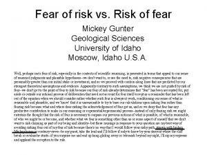 Fear of risk vs Risk of fear Mickey