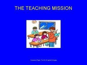 THE TEACHING MISSION Comenius Regio Yes26 28 aprile