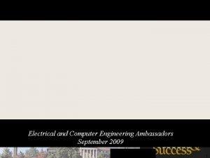 lkj Electrical and Computer Engineering Ambassadors September 2009