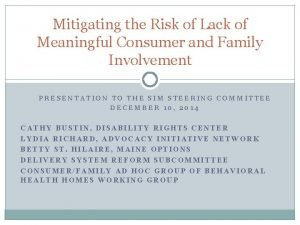 Mitigating the Risk of Lack of Meaningful Consumer