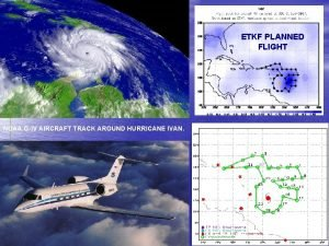 ETKF PLANNED FLIGHT NOAA GIV AIRCRAFT TRACK AROUND