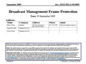 September 2005 doc IEEE 802 11 050895 Broadcast