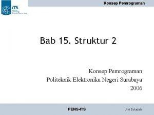 Konsep Pemrograman Bab 15 Struktur 2 Konsep Pemrograman