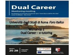 Universit degli Studi di Roma Foro Italico Workshop