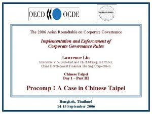 The 2006 Asian Roundtable on Corporate Governance Implementation