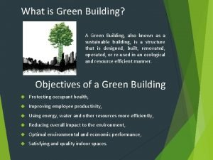 What is Green Building A Green Building also