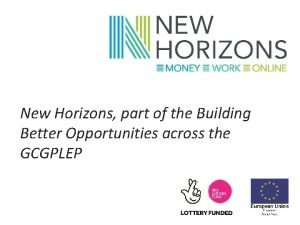 New Horizons part of the Building Better Opportunities