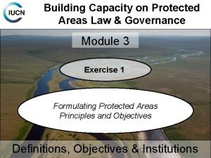 Building Capacity on Protected Areas Law Governance Module