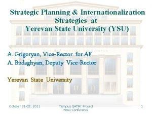 Strategic Planning Internationalization Strategies at Yerevan State University