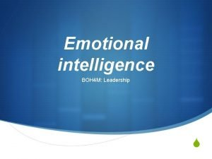 Emotional intelligence BOH 4 M Leadership S Learning