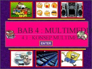 X BAB 4 MULTIMEDIA 4 1 KONSEP MULTIMEDIA