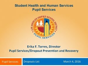 Student Health and Human Services Pupil Services Erika