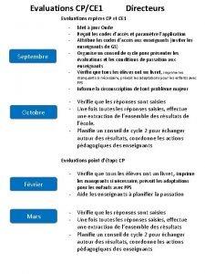 Evaluations CPCE 1 Directeurs Evaluations repres CP et