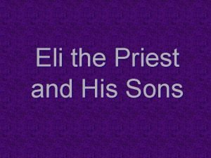 Eli the Priest and His Sons One of