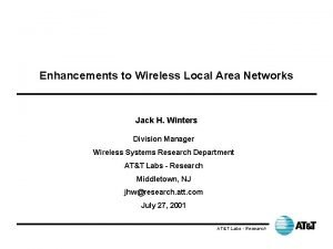 Enhancements to Wireless Local Area Networks Jack H