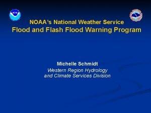 NOAAs National Weather Service Flood and Flash Flood