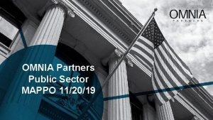 OMNIA Partners Public Sector MAPPO 112019 Goals for