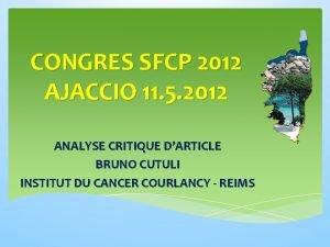 CONGRES SFCP 2012 AJACCIO 11 5 2012 ANALYSE