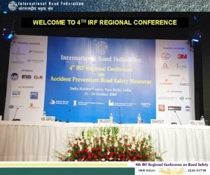 WELCOME TO 4 TH IRF REGIONAL CONFERENCE NEW