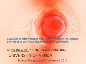 Evaluation of solar irradiance in the Vhembe district