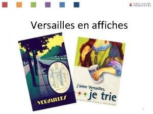 Versailles en affiches 1 SINSTALLER VERSAILLES 2 Versailles