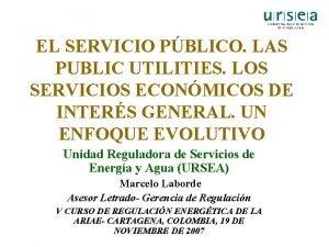 EL SERVICIO PBLICO LAS PUBLIC UTILITIES LOS SERVICIOS