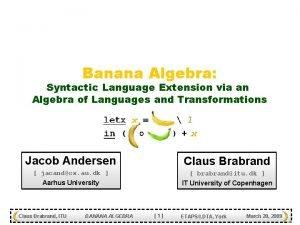 Banana Algebra Syntactic Language Extension via an Algebra