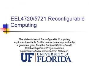 EEL 47205721 Reconfigurable Computing The stateoftheart Reconfigurable Computing