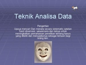 Teknik Analisa Data Pengertian Upaya mencari Dan menata