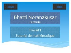 Anglais Franais Bhatti Noranakusar Foyer 140 Travail 1