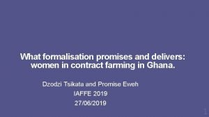 What formalisation promises and delivers women in contract